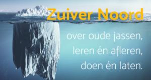 Zuiver Noord: over oude jassen, leren én afleren, doen én laten.