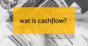 Wat is cashflow?